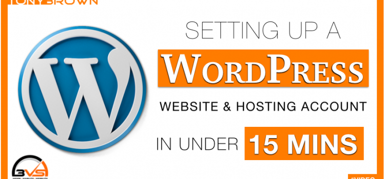 Setting Up A Web Hosting Account & WordPress Website in Under 15 Minutes