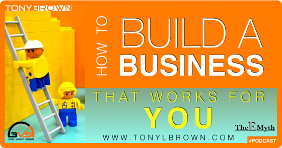 build a business that works for you