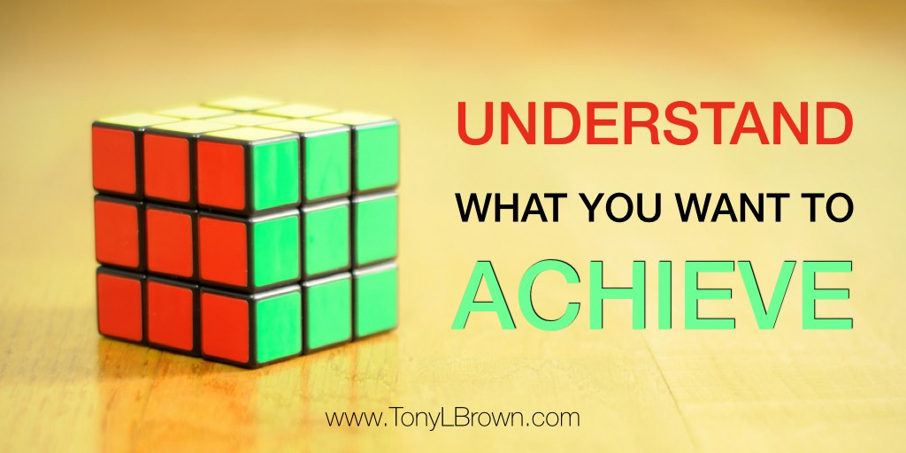 understand-what-you-want-to-achieve