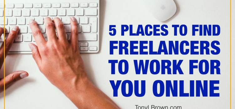 The Best Places To Find Freelancers to Work for Me Online