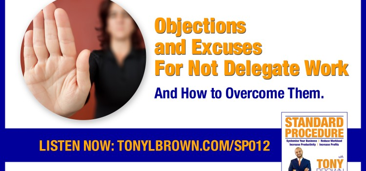 Objections and Excuses To Delegating Work to Others: SP012