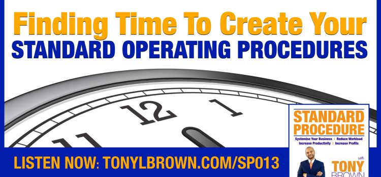 How To Find Time To Create Standard Operating Procedures